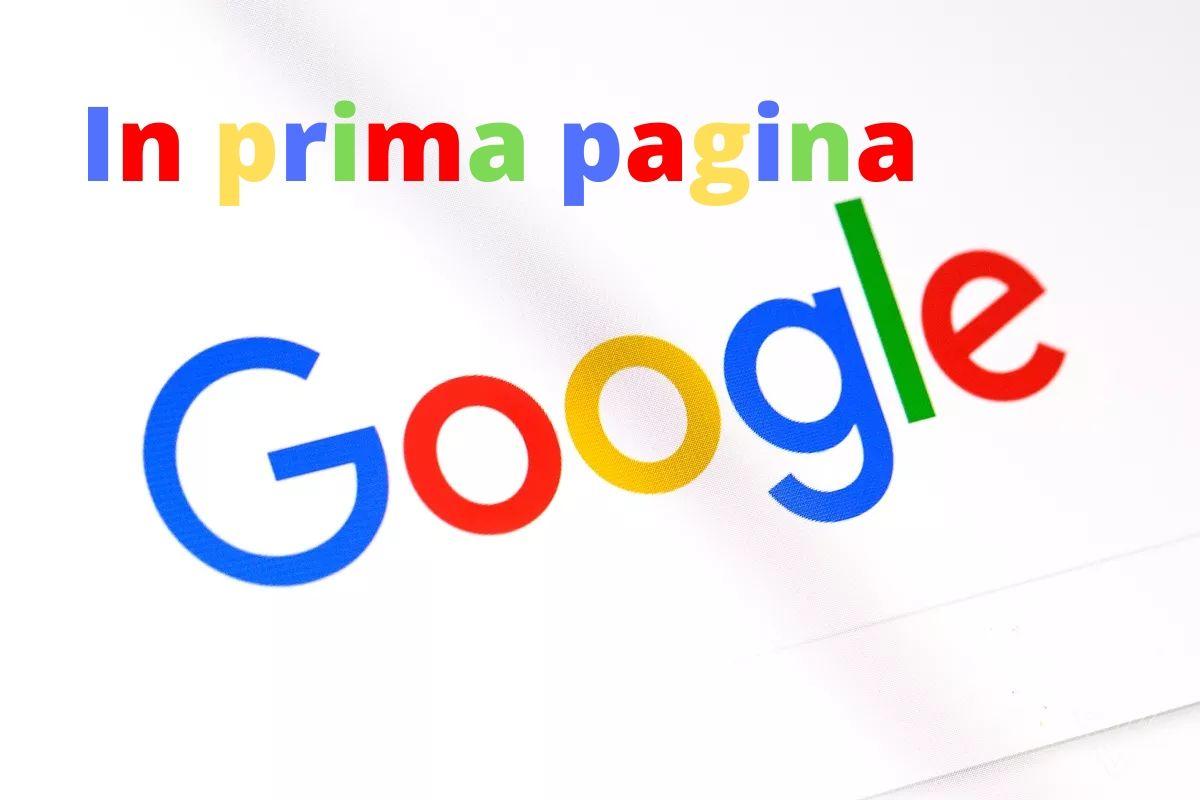 In prima pagina Google: cose da fare
