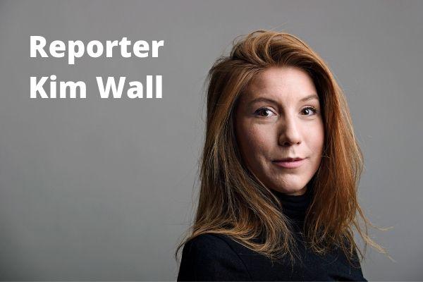 Reporter Kim Wall