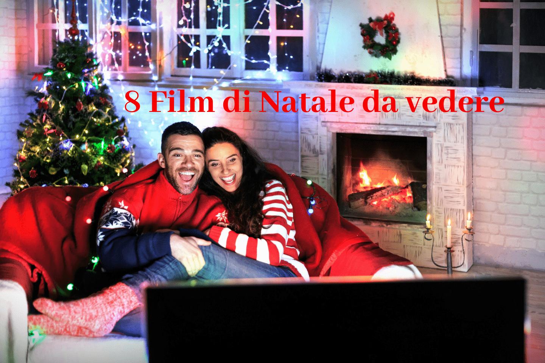 8 Film di Natale da vedere in famiglia