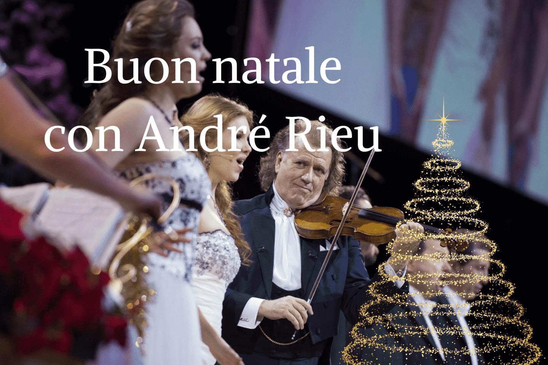 Buon Natale con André Rieu