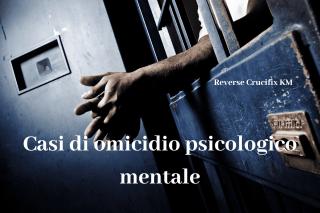 Casi di omicidio psicologico mentale