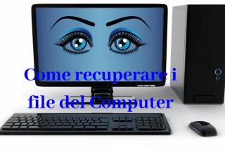 Come recuperare i file del Computer
