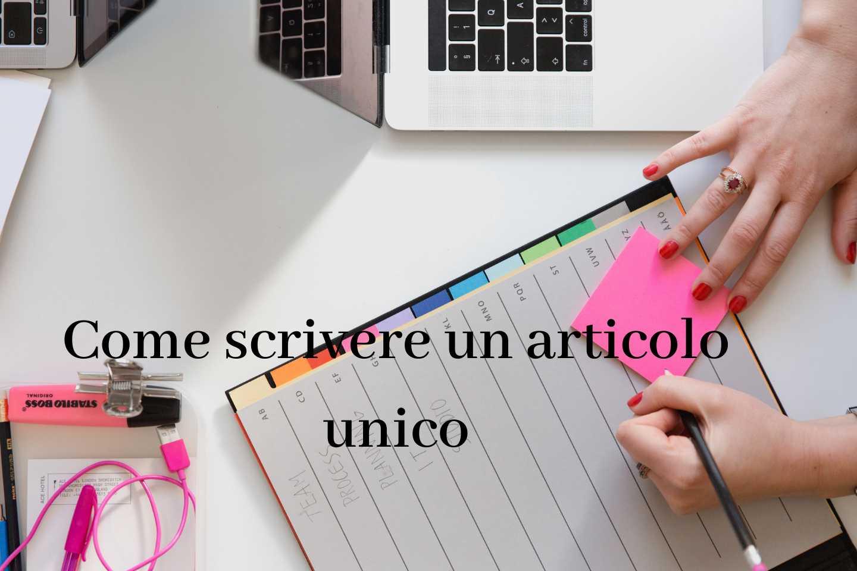 Come scrivere un articolo unico