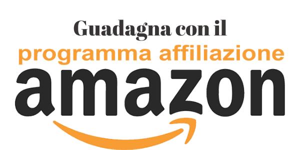 Guadagna con il Programma Affiliazione Amazon