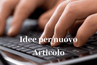 Idee per nuovo Articolo pagina web