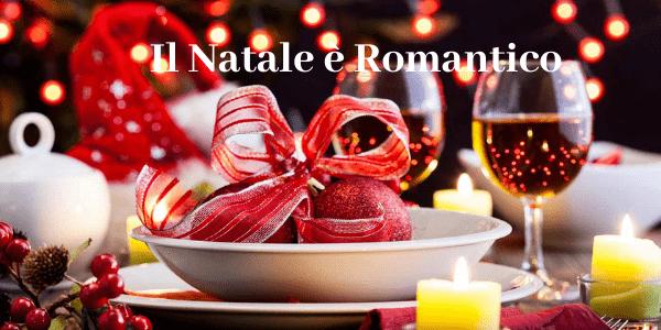 Il Natale è Romantico