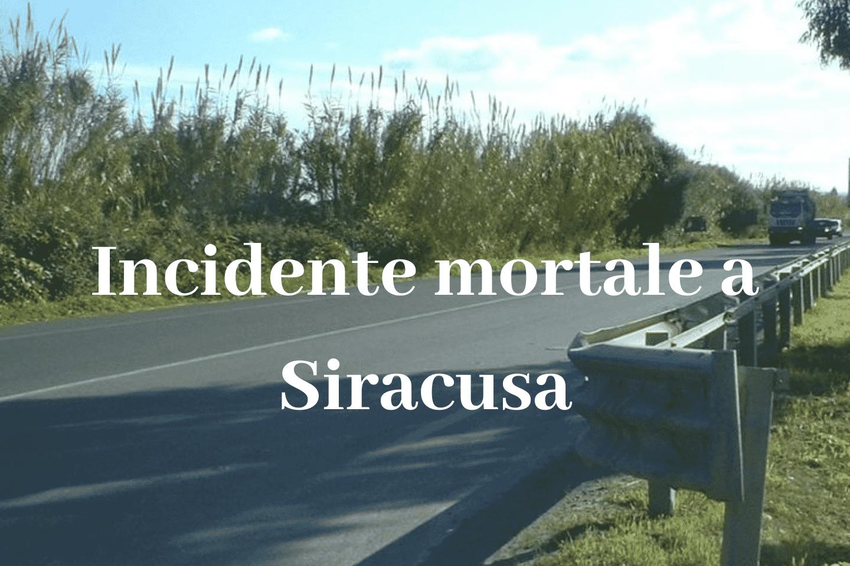 Incidente mortale a Siracusa sulla SP26