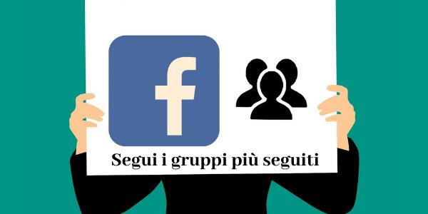 Segui i gruppi più seguiti